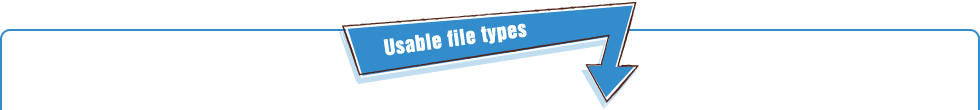 Usable file types